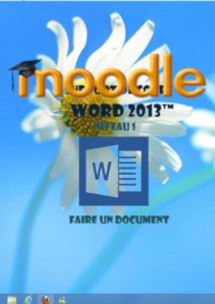 cours moodle Word 2013, faire un document