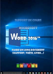 cours Word 2016, faire un long document