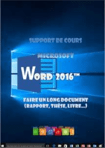 support de cours Word 2016, Le long document, les objets
