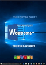 support de cours Word 2016, faire un document