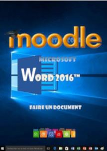 cours moodle Word 2016, faire un document