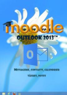 cours moodle Outlook 2013, messagerie, calendrier, contacts
