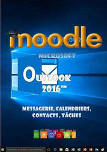 cours moodle Outlook 2016, messagerie, calendrier, contacts