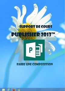 supports de cours Publisher 2013, Faire une composition