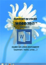 support de formation Word 2013, Le long document, les objets
