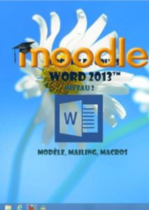cours moodle Word 2013,mailing, modele