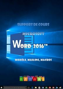 licence du cours Word 2016, modèles, mailing, macros