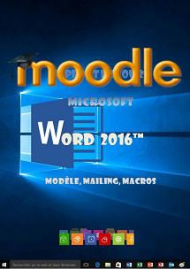 cours moodle Word 2016, mailing, modele, macros